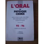 Crus 1995-1996 De Physique-Chimie - Oral, Exercices R�solus de Jean Bergua