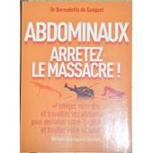 Abdominaux, Arretez Le Massacre de bernardette de gasquet