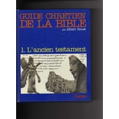 Guide Chretien De La Bible - Tome 1 de Claude Albert