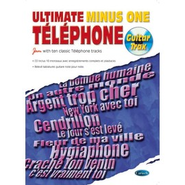 Téléphone - Ultimate Minus One (Jam with ten classic Téléphone tracks)