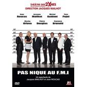 Th��tre Des 2 �nes - Pas Nique Au F.M.I ! de V�ronique Generali