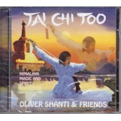 Tai Chi Too,Himalaya,Magic And Spirit - Olivier Shanti & Friends