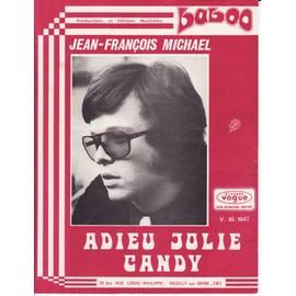 """Jean François michael """"Adieu jolie Candy"""""""