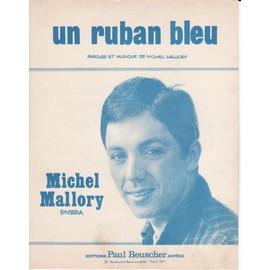 """michel mallory """"Un ruban bleu"""""""