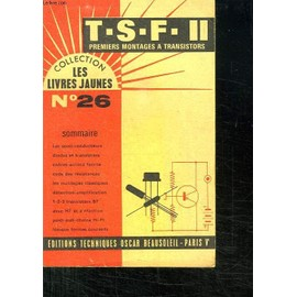 Tsf Ii. Premiers Montages A Transistors.