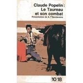 Le Taureau Et Son Combat de claude popelin