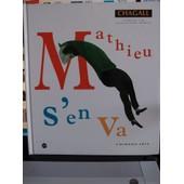 Mathieu S'en Va - Ill - Par Chagall de Isabelle Jan