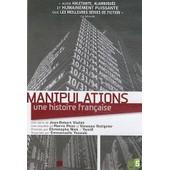 Manipulations, Une Histoire Fran�aise de Christophe Nick