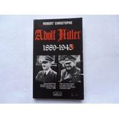 Adolf Hitler.1889-1945. de CHRISTOPHE ROBERT