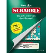 Mon Bloc Scrabble - 200 Grilles Et Exercices D'entra�nement ! de Fabrice Bouvier