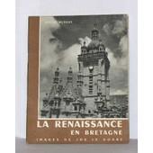 La Renaissance En Bretagne de Andr� Mussat