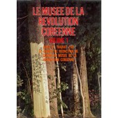 Le Mus�e De La R�volution Cor�enne, Volume 1 de Collectif