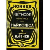 Methode Generale D Harmonica. Complete Pour Soliste. de albert raisner