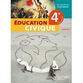 Education Civique 4e - Livre �l�ve de Vincent Adoumi�