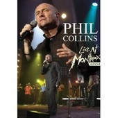 Phil Collins - Live At Montreux 2004 - Dvd de Claude Nobs