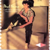 Come Back And Stay (Single Remix Version 4'23) / Yours (3'51). - Paul Young