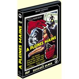 A Pleines Mains Dvd