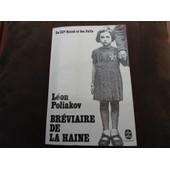 Br�viaire De La Haine - Le Iiie Reich Et Les Juifs de Mauriac, Fran�ois