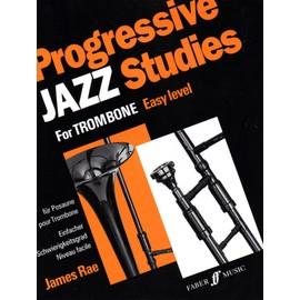 PROGRESSIVE JAZZ STUDIES FOR TROMBONE  / EASY LEVEL