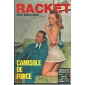Racket N�3 : Camisole De Force