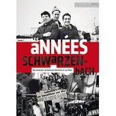 Les Ann�es Schwarzenbach de Katharine Dominice