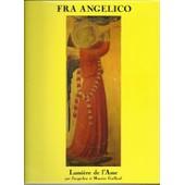 Fra Angelico Lumi�re De L'ame de jacqueline guillaud