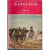 Napol�on En 1814 de Henry Lachouque commandant