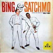 Bing & Satchmo - Bing Crosby And Louis Armstrong