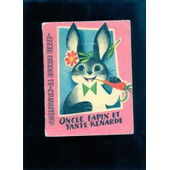 Oncle Lapin Et Tante Renarde - Librairie Vaillant - (Stanovski-Kubasta-Jouy ) de Stanovski et Kubasta-