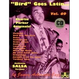 Aebersold Vol. 69 + CD : Charlie Parker - Bird Goes Latin