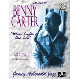 Aebersold Vol. 87 + CD : Benny Carter - When Lights Are Low