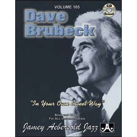 Aebersold Vol. 105 + CD : Dave Brubeck - In Your Own Sweet Way