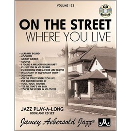 Aebersold Vol. 132 + CD : On The Street Where You Live