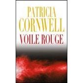 Voile Rouge de PATRICIA CORNWELL