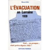 L'�vacuation De La Lorraine de Marcel Neu