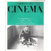 Cahiers Du Cin�ma, N� 240 . Contient Entre Autres : Cin�ma Et Luttes De Classes En France. Le Groupe Dziga-Vertov, Suite. Relecture Du Cin�ma Hollywoodien :