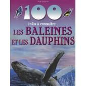 100 Infos � Conna�tre Les Baleines Et Les Dauphins de STEVE PARKER