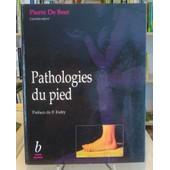 Pathologies Du Pied de Pierre De Beer