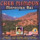 Moroccan Rai - Cheb Mimoun