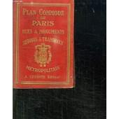 Plan Commode De Paris. Rues Et Monuments Autobus Et Tramways. Metropolitain. de COLLECTIF.