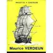 Catalogue De Maquettes A Construire. de VERDEUN MAURICE.