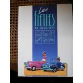 Les Fifties En Belgique. 28 Octobre 1988 - 15 Janvier 1989 de EXPOSITION FIFTIES