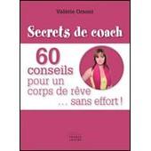 60 Conseils Pour Un Corps De R�ve... Sans Efforts ! de Val�rie Orsoni