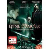 Une Epine D'amour - Dvd + Copie Digitale de Ludovic Bornes