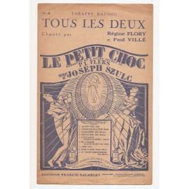 Tous les deux (le petit choc opérette) théatre daunou Chanté par Régine Flory et paul villé