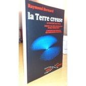 La Terre Creuse de raymond bernard