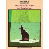 Oeuvres Completes Tome 6, Les Yeux Du Chat, La Deviation de Moebius