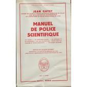 Manuel De Police Scientifique de Gayet Jean