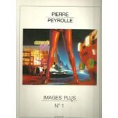 Pierre Peyrolle: Images Plus No. 1 de No Author.