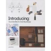 Introducing: Visual Identities For Small Businesses de Robert Klanten